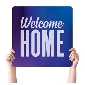 Aurora Lights Welcome Home Handheld sign