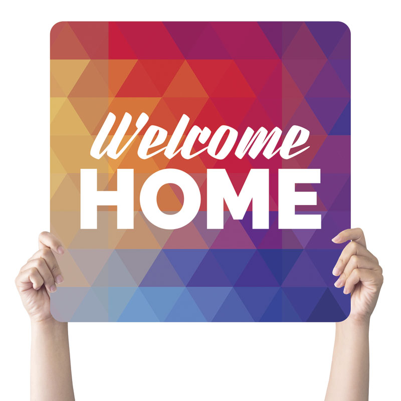 Handheld Signs, Welcome Back, Geometric Bold Welcome Home, 21 x 21