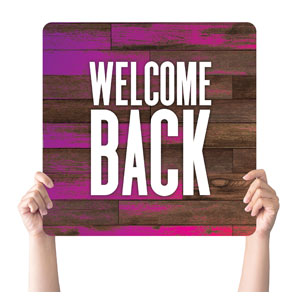 Colorful Wood Welcome Back Handheld sign