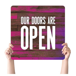 Colorful Wood Doors Are Open Handheld sign