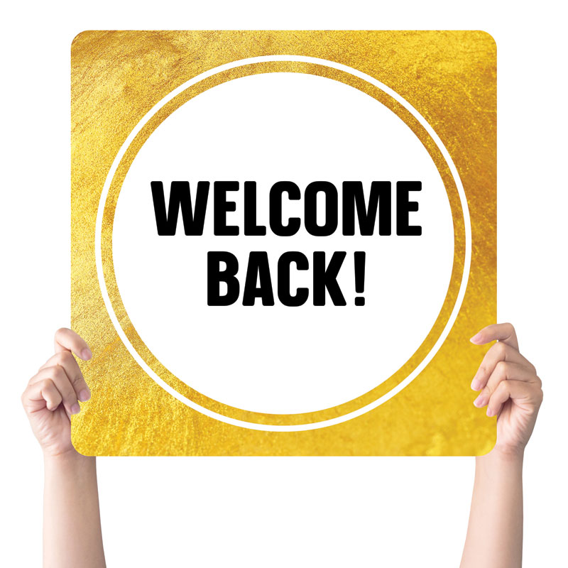 Handheld Signs, Welcome Back, Gold Dot Welcome Back, 21 x 21