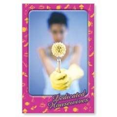 Dedicated Housewives Postcard