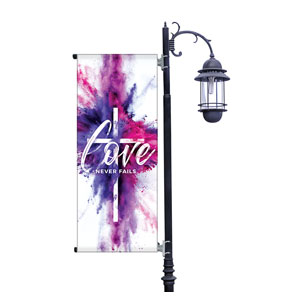 Love Never Fails Light Pole Banners