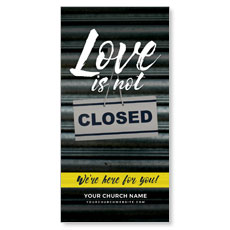 Love Is Not Closed