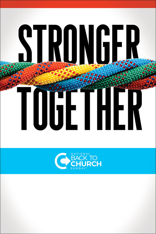 Posters, Back To Church Sunday, BTCS Stronger Together, 12 x 18
