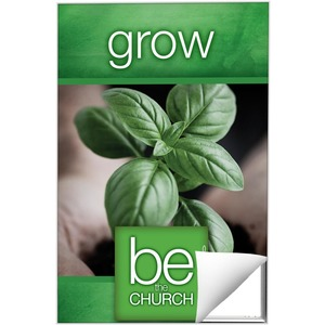 Be the Church Grow 24 x 36 Quick Change Art