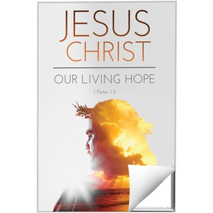 Jesus Christ Living Hope 24 x 36 Quick Change Art
