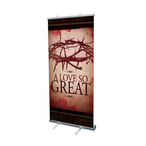 "A Love So Great 4' x 6'7"" Vinyl Banner"