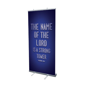 Words Prov 18:10 Banners