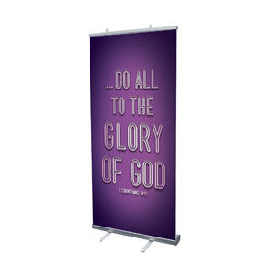 Words 1 Cor 10:31 Banners