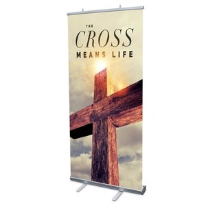 "Cross Means Life 4' x 6'7"" Vinyl Banner"