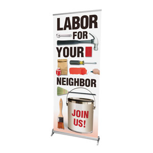 "Labor for Your Neighbor 2'7"" x 6'7""  Vinyl Banner"