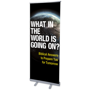 "What in the World 2'7"" x 6'7""  Vinyl Banner"
