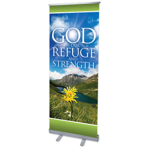 Refuge and Strength Banners