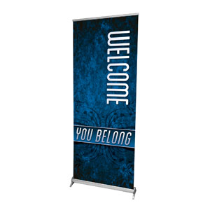 "You Belong Welcome 2'7"" x 6'7""  Vinyl Banner"