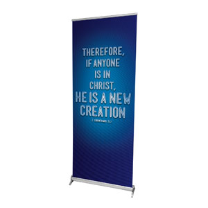 "Words 2 Cor 5:17 2'7"" x 6'7""  Vinyl Banner"
