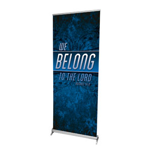 "We Belong to the Lord 2'7"" x 6'7""  Vinyl Banner"