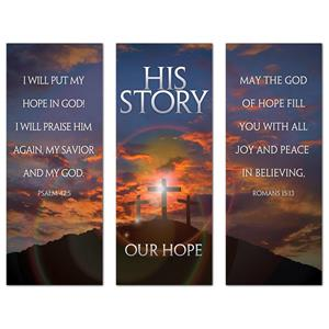 "His Story Our Hope Triptych 2'7"" x 6'7""  Vinyl Banner"