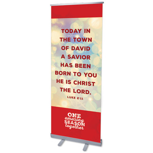 One Amazing Season Luke 2:11 Banners