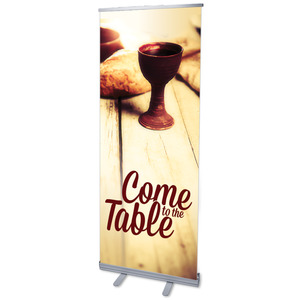 Come To the Table Banners