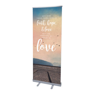"Photo Scriptures 1 Cor 13:13 2'7"" x 6'7""  Vinyl Banner"