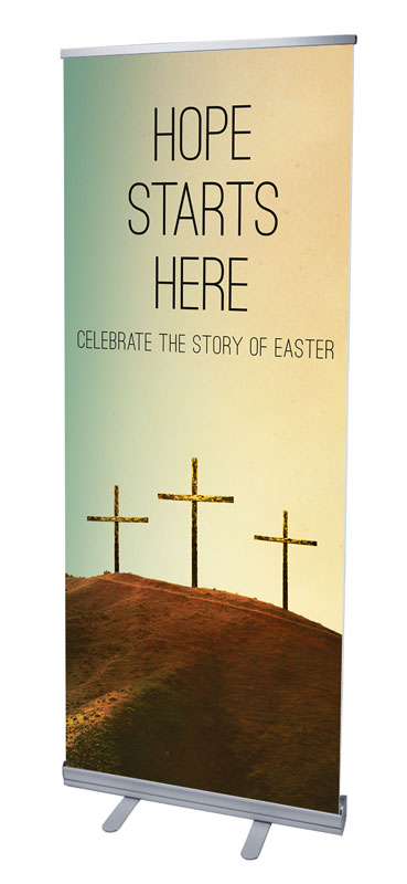 Banners, Easter, Hope Starts Here Calvary, 2'7 x 6'7