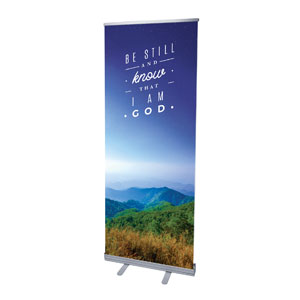"Mountains Be Still 2'7"" x 6'7""  Vinyl Banner"