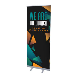 "We Are The Church 2'7"" x 6'7""  Vinyl Banner"