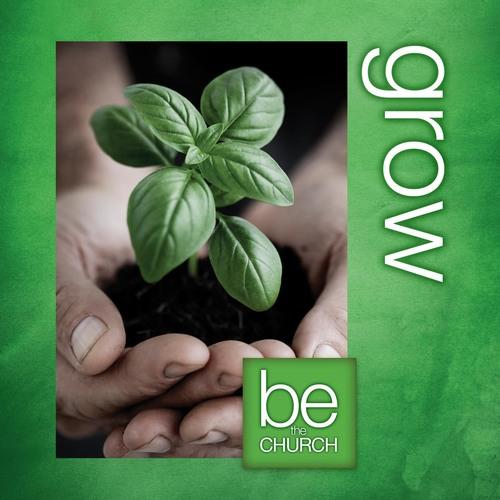 Be The Church Grow Banner Church Banners Outreach