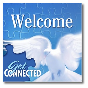 You're Connected Welcome Banners