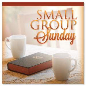 Small Group Sunday  StickUp
