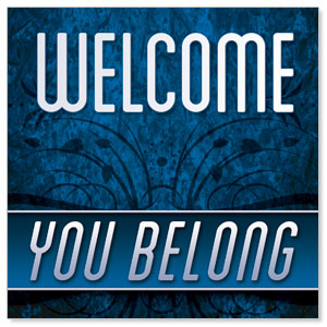 You Belong Welcome StickUp