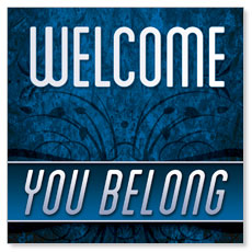 You Belong Welcome