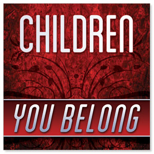 You Belong Children StickUp