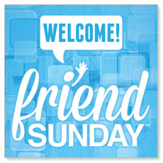 Friend Sunday Welcome Banner