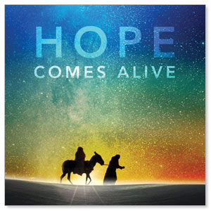 Hope Comes Alive StickUp