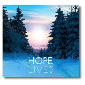 Hope Lives Banners