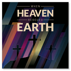 Heaven Rescued Earth