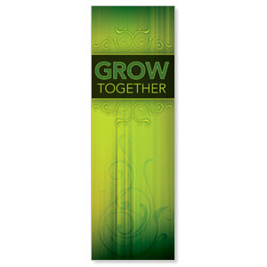 Together Grow Banners
