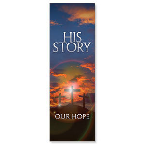 His Story Our Hope M 2' x 6' Banner