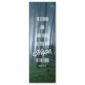 Phrases Psalm 31:24 2' x 6' Banner