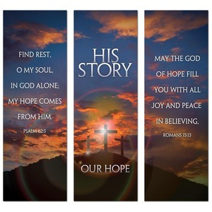 His Story Our Hope Triptych Banners