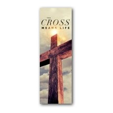 Cross Means Life Banner
