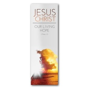 Jesus Christ Living Hope 2' x 6' Banner