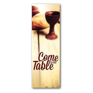 Come to the Table  2' x 6' Banner