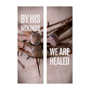 By His Wounds Pair 2' x 6' Banner
