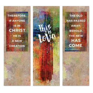 This is Love 2 Cor 5:17 2' x 6' Banner
