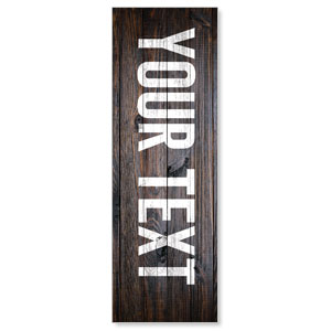 Dark Wood Your Text Here 2' x 6' Banner