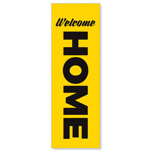 Yellow Welcome Home 2' x 6' Banner