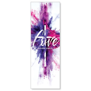 Love Never Fails 2' x 6' Banner